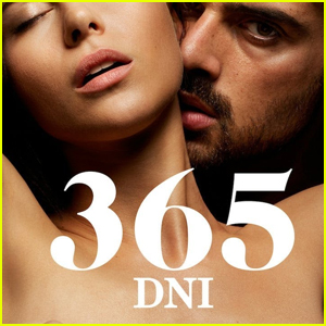 Find Out Which Star is Slamming '365 DNI' (aka 365 Days) for Glamorizing Rape & Sex Trafficking